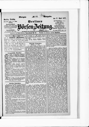 Berliner Börsen-Zeitung vom 17.04.1877
