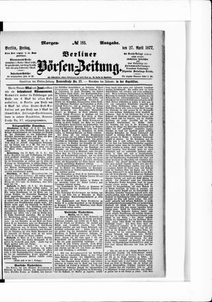 Berliner Börsen-Zeitung vom 27.04.1877