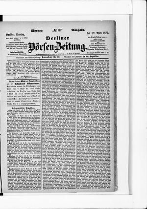Berliner Börsen-Zeitung vom 29.04.1877