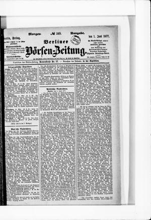 Berliner Börsen-Zeitung on Jun 1, 1877