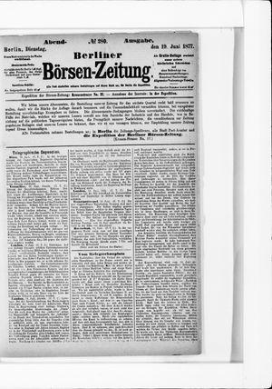 Berliner Börsen-Zeitung on Jun 19, 1877