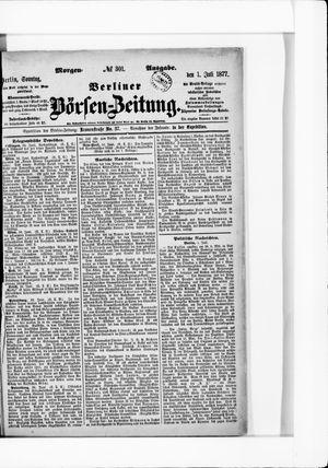 Berliner Börsen-Zeitung vom 01.07.1877
