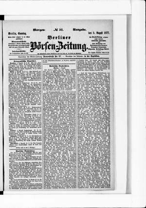 Berliner Börsen-Zeitung vom 05.08.1877