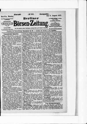 Berliner Börsen-Zeitung vom 06.08.1877