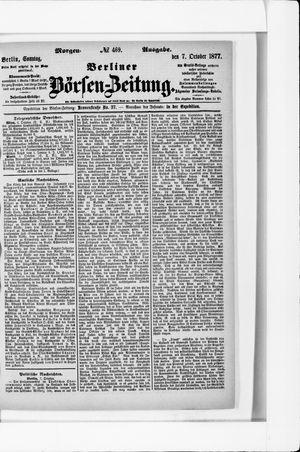 Berliner Börsen-Zeitung vom 07.10.1877