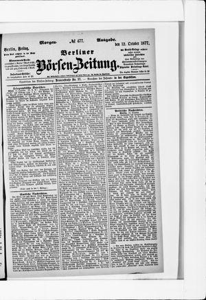 Berliner Börsen-Zeitung on Oct 12, 1877