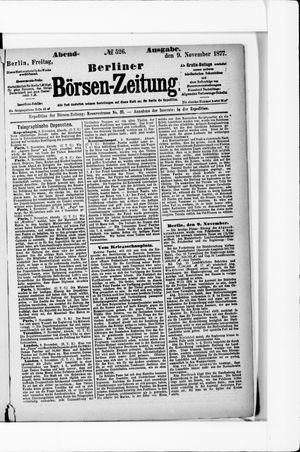 Berliner Börsen-Zeitung on Nov 9, 1877