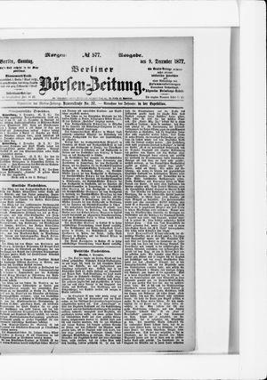 Berliner Börsen-Zeitung vom 09.12.1877