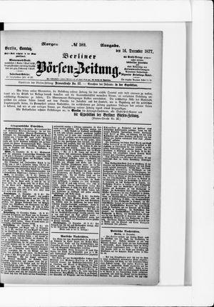 Berliner Börsen-Zeitung on Dec 16, 1877
