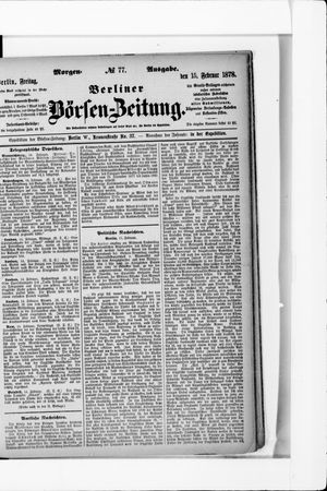 Berliner Börsen-Zeitung vom 15.02.1878