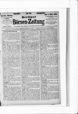 Berliner Börsen-Zeitung on Mar 4, 1878