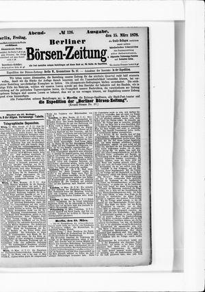 Berliner Börsen-Zeitung vom 15.03.1878