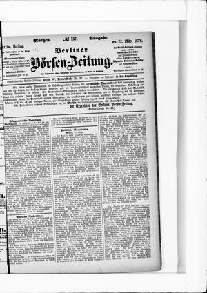 Berliner Börsen-Zeitung vom 22.03.1878