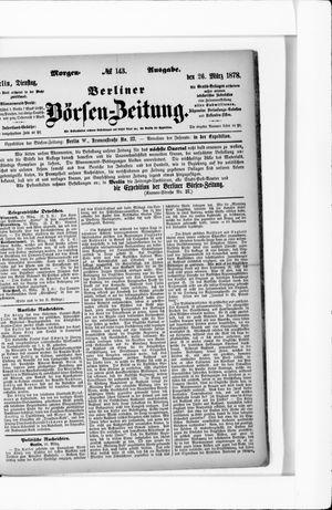 Berliner Börsen-Zeitung vom 26.03.1878