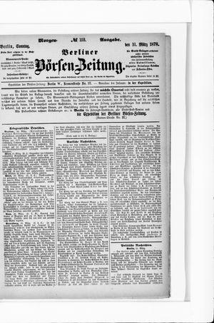 Berliner Börsen-Zeitung vom 31.03.1878