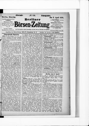 Berliner Börsen-Zeitung on Apr 2, 1878