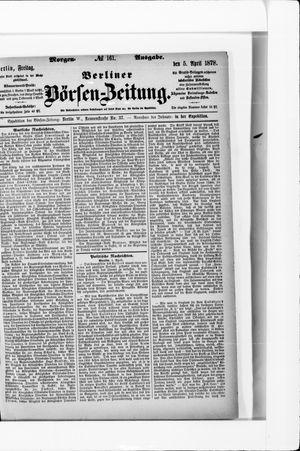 Berliner Börsen-Zeitung on Apr 5, 1878
