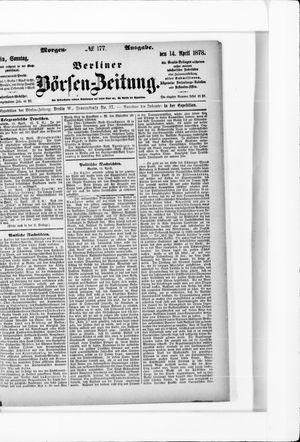 Berliner Börsen-Zeitung vom 14.04.1878