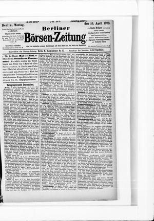 Berliner Börsen-Zeitung vom 15.04.1878