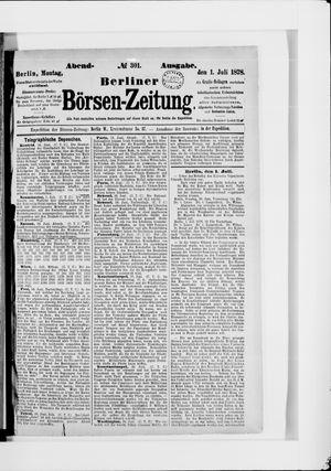 Berliner Börsen-Zeitung on Jul 1, 1878