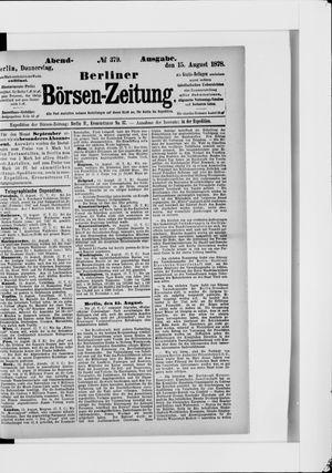 Berliner Börsen-Zeitung on Aug 15, 1878