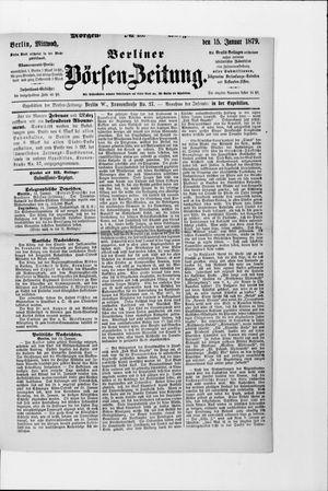 Berliner Börsen-Zeitung vom 15.01.1879