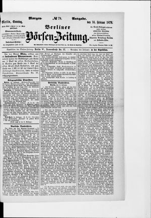 Berliner Börsen-Zeitung vom 16.02.1879