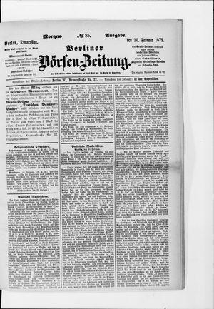 Berliner Börsen-Zeitung on Feb 20, 1879