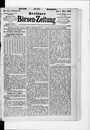 Berliner Börsen-Zeitung on Mar 1, 1879