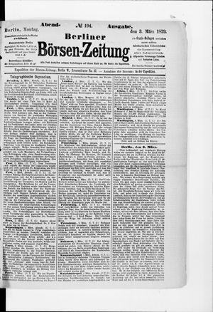 Berliner Börsen-Zeitung vom 03.03.1879