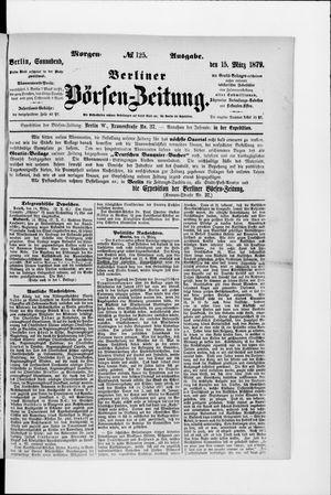 Berliner Börsen-Zeitung vom 15.03.1879