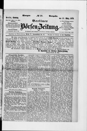 Berliner Börsen-Zeitung vom 23.03.1879