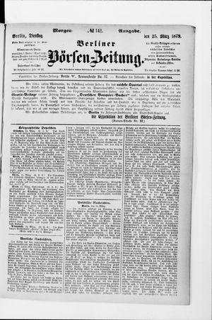 Berliner Börsen-Zeitung vom 25.03.1879