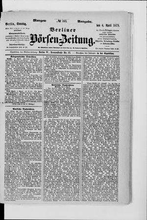 Berliner Börsen-Zeitung on Apr 6, 1879