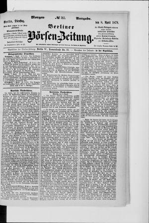 Berliner Börsen-Zeitung vom 08.04.1879