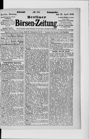 Berliner Börsen-Zeitung vom 22.04.1879