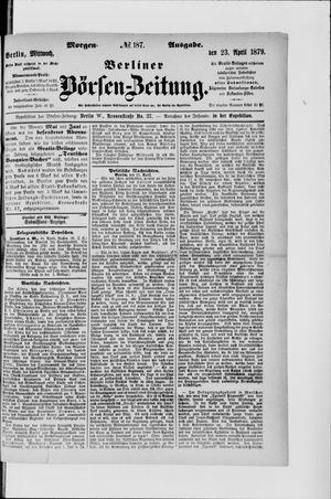 Berliner Börsen-Zeitung vom 23.04.1879