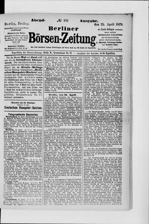 Berliner Börsen-Zeitung vom 25.04.1879
