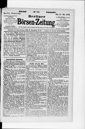 Berliner Börsen-Zeitung vom 15.05.1879