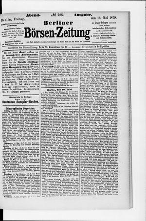 Berliner Börsen-Zeitung on May 16, 1879