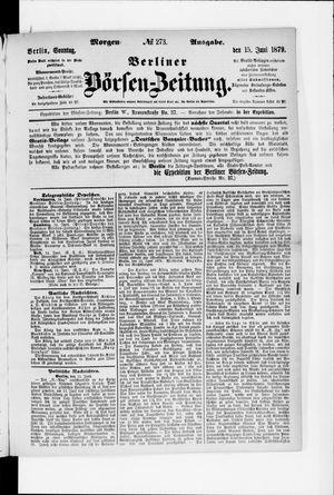 Berliner Börsen-Zeitung on Jun 15, 1879