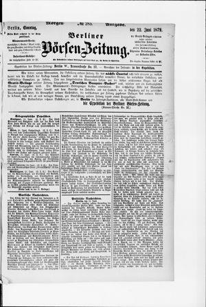 Berliner Börsen-Zeitung vom 22.06.1879
