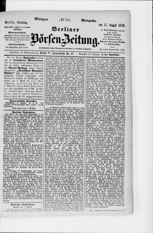 Berliner Börsen-Zeitung vom 17.08.1879