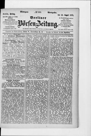 Berliner Börsen-Zeitung vom 22.08.1879
