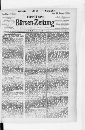 Berliner Börsen-Zeitung on Jan 13, 1882