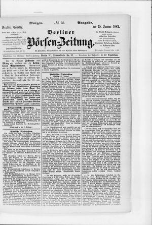 Berliner Börsen-Zeitung vom 15.01.1882