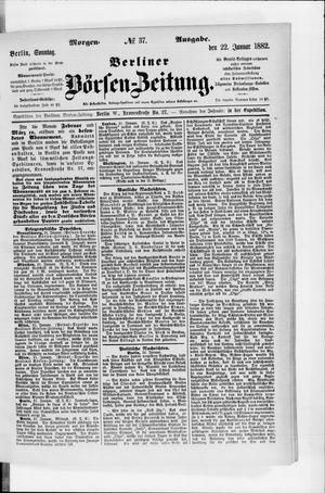 Berliner Börsen-Zeitung vom 22.01.1882