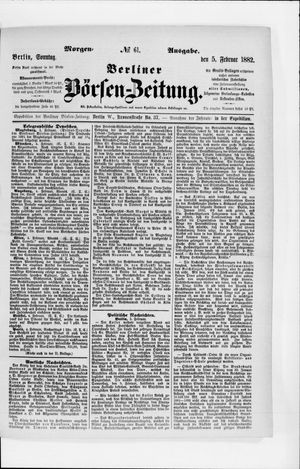 Berliner Börsen-Zeitung on Feb 5, 1882