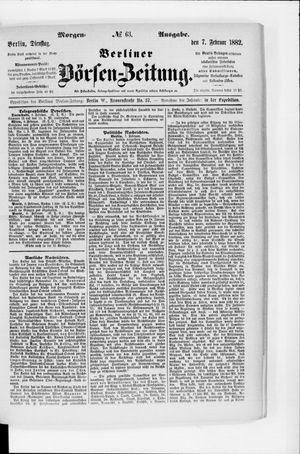 Berliner Börsen-Zeitung vom 07.02.1882