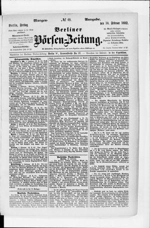 Berliner Börsen-Zeitung vom 10.02.1882